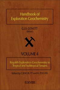 Regolith Exploration Geochemistry in Tropical and Subtropical Terrains - 1st Edition - ISBN: 9780444890955, 9781483291222