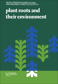 Cover image for Plant Roots and Their Environment