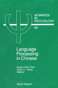 Language Processing in Chinese - 1st Edition - ISBN: 9780444891396, 9780080867441