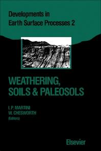 Weathering, Soils & Paleosols - 1st Edition - ISBN: 9780444891983, 9781483291277