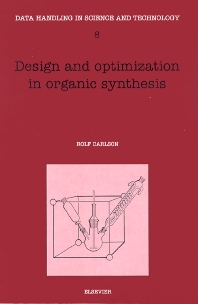 Design and Optimization in Organic Synthesis - 3rd Edition - ISBN: 9780444892010, 9780080868356
