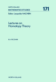Lectures on Homotopy Theory - 1st Edition - ISBN: 9780444892386, 9780080872827