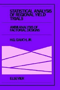 Statistical Analysis of Regional Yield Trials: AMMI Analysis of Factorial Designs - 1st Edition - ISBN: 9780444892409, 9780080934297