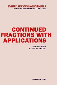 Continued Fractions with Applications, 1st Edition,L. Lorentzen,H. Waadeland,ISBN9780444892652