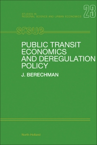 Cover image for Public Transit Economics and Deregulation Policy