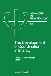 The Development of Coordination in Infancy, 1st Edition,G.J.P. Savelsbergh,ISBN9780444893284