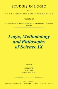 Logic, Methodology and Philosophy of Science IX - 1st Edition - ISBN: 9780444893413, 9780080544953
