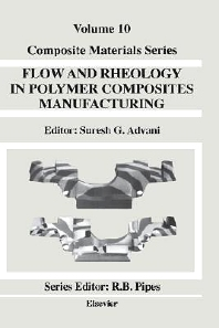 Cover image for Flow and Rheology in Polymer Composites Manufacturing