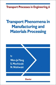 Cover image for Transport Phenomena in Manufacturing and Materials Processing
