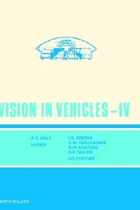 Vision in Vehicles IV - 1st Edition - ISBN: 9780444893628, 9780080934334