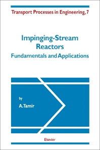 Impinging-Stream Reactors - 1st Edition - ISBN: 9780444894007, 9781483297552