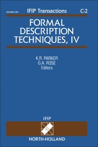 Formal Description Techniques, IV - 1st Edition - ISBN: 9780444894021, 9781483293332