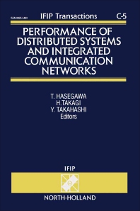 Performance of Distributed Systems and Integrated Communication Networks - 1st Edition - ISBN: 9780444894045, 9781483298467