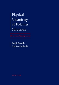 Cover image for Physical Chemistry of Polymer Solutions