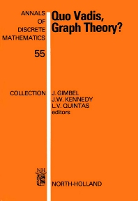 Quo Vadis, Graph Theory? - 1st Edition - ISBN: 9780444894410, 9780080867953