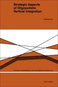 Cover image for Strategic Aspects of Oligopolistic Vertical Integration