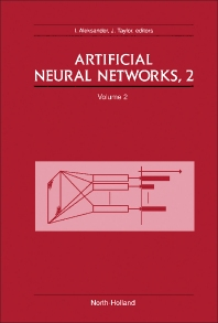 Artificial Neural Networks, 2 - 1st Edition - ISBN: 9780444894885, 9781483298061
