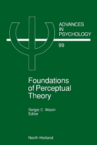 Foundations of Perceptual Theory, 1st Edition,S.C. Masin,ISBN9780444894960