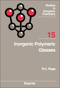 Inorganic Polymeric Glasses - 1st Edition - ISBN: 9780444895004, 9781483291390