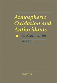 Atmospheric Oxidation and Antioxidants - 1st Edition - ISBN: 9780444896155, 9780444597014