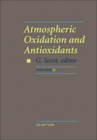 Atmospheric Oxidation and Antioxidants - 1st Edition - ISBN: 9780444896162, 9780444597021
