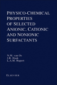 Cover image for Physico-Chemical Properties of Selected Anionic, Cationic and Nonionic Surfactants