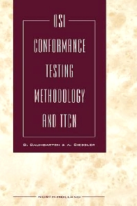 OSI Conformance Testing Methodology and TTCN, 1st Edition,B. Baumgarten,A. Giessler,ISBN9780444897121