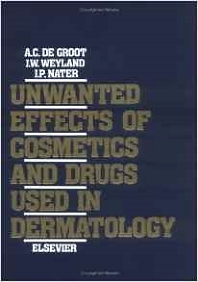 Unwanted Effects of Cosmetics and Drugs used in Dermatology, 3rd Edition,A.C. de Groot,J.W. Weyland,J.P. Nater,ISBN9780444897756