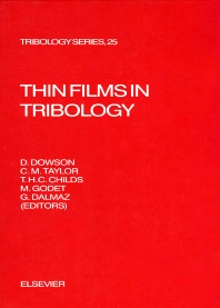 Thin Films in Tribology - 1st Edition - ISBN: 9780444897893, 9780080875897