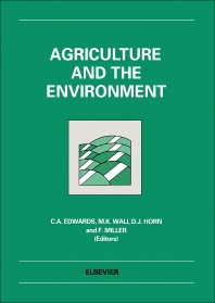 Agriculture and the Environment - 1st Edition - ISBN: 9780444898005, 9780444596871