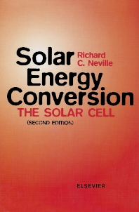 Solar Energy Conversion, 2nd Edition,R.C. Neville,ISBN9780444898180