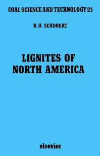 Lignites of North America - 1st Edition - ISBN: 9780444898234, 9780080544625