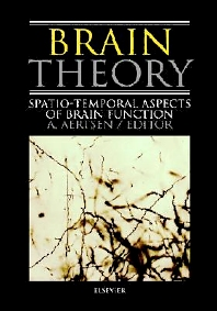 Brain Theory, 1st Edition,A. Aertsen,ISBN9780444898395