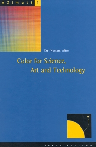 Color for Science, Art and Technology, 1st Edition,K. Nassau,ISBN9780444898463