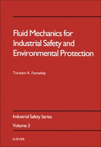 Cover image for Fluid Mechanics for Industrial Safety and Environmental Protection