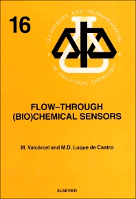 Flow–Through (Bio)Chemical Sensors - 1st Edition - ISBN: 9780444898661, 9780080875644