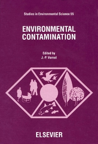 Environmental Contamination - 1st Edition - ISBN: 9780444898685, 9780080875149