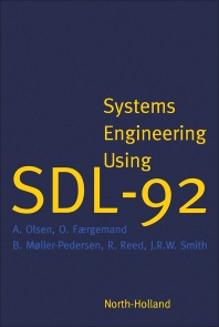 Systems Engineering Using SDL-92 - 1st Edition - ISBN: 9780444898722, 9780444598905