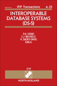 Interoperable Database Systems (DS-5) - 1st Edition - ISBN: 9780444898791, 9781483298474