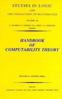 Handbook of Computability Theory, 1st Edition,E.R. Griffor,ISBN9780444898821