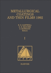 Metallurgical Coatings and Thin Films 1992 - 1st Edition - ISBN: 9780444899002, 9780444596888