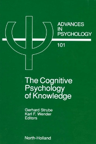 The Cognitive Psychology of Knowledge - 1st Edition - ISBN: 9780444899422, 9780080867557