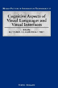 Cognitive Aspects of Visual Languages and Visual Interfaces, 1st Edition,D.E. Mahling,F. Arefi,Martin G. Tauber,ISBN9780444899477