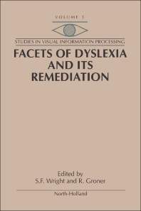 Cover image for Facets of Dyslexia and its Remediation