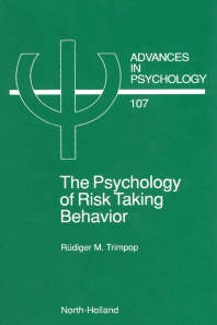 Cover image for The Psychology of Risk Taking Behavior