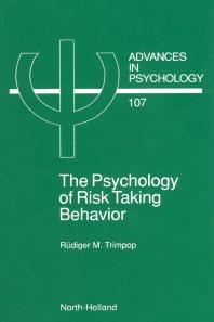 The Psychology of Risk Taking Behavior, 1st Edition,R.M. Trimpop,ISBN9780444899613