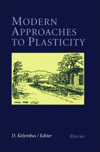 Modern Approaches to Plasticity - 1st Edition - ISBN: 9780444899705, 9780444599308