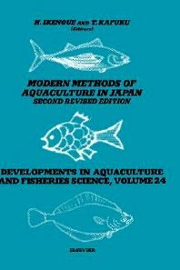 Modern Methods of Aquaculture in Japan, 2nd Edition,H. Ikenoue,T. Kafuku,ISBN9780444986658