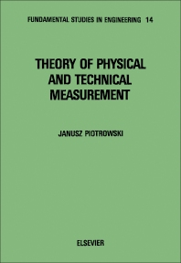 Theory of Physical and Technical Measurement - 1st Edition - ISBN: 9780444986931, 9780444598332
