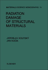 Radiation Damage of Structural Materials - 1st Edition - ISBN: 9780444987082, 9781483291628